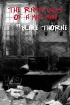 The Ramblings of a Mad Man ebook by Blake Thorne