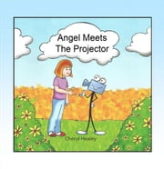 Angel Meets The Projector ebook by Cheryl Healey