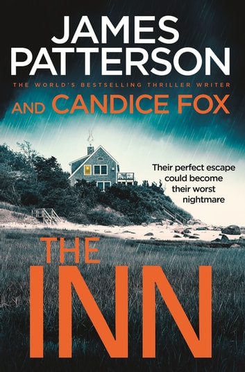 The Inn ebook by James Patterson,Candice Fox