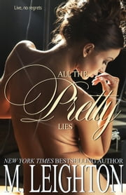 All the Pretty Lies - The Pretty Series ebook by Kobo.Web.Store.Products.Fields.ContributorFieldViewModel