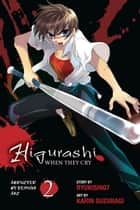 Higurashi When They Cry: Abducted by Demons Arc, Vol. 2 ebook by Karin Suzuragi, Ryukishi07