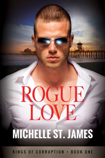 Rogue Love ebook by Michelle St. James