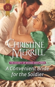 A Convenient Bride for the Soldier ebook by Christine Merrill
