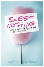 Sweet Nothing ebook by Nicole Mowbray