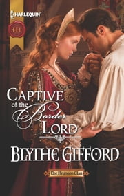 Captive of the Border Lord ebook by Blythe Gifford