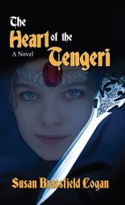 The Heart of the Tengeri ebook by Susan Brassfield Cogan