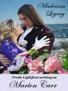 Madeiran Legacy ebook by Freda Lightfoot