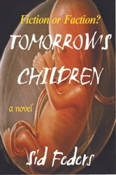 Tomorrow's Children ebook by Sid Feders