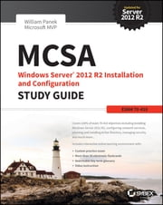 MCSA Windows Server 2012 R2 Installation and Configuration Study Guide - Exam 70-410 ebook by William Panek