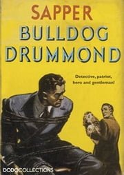 Bull-Dog Drummond ebook by H. C. McNeile