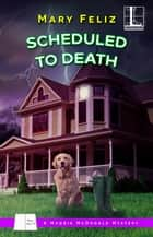 Scheduled to Death ebook by