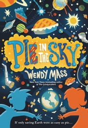 Pi in the Sky ebook by Wendy Mass