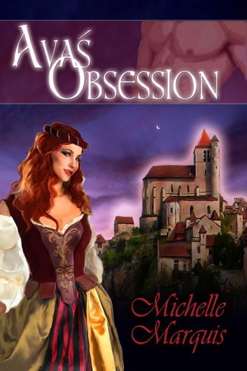 Ava's Obsession ebook by Michelle Marquis