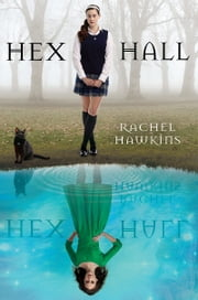 Hex Hall Book One ebook by Rachel Hawkins