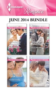 Harlequin Romance June 2014 Bundle - An Anthology ebook by Rebecca Winters, Marion Lennox, Fiona Harper,...