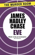 Eve ebook by James Hadley Chase