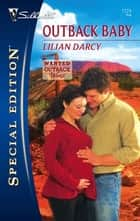 Outback Baby ebook by Lilian Darcy