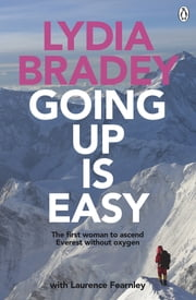Lydia Bradey: Going Up is Easy ebook by Laurence Fearnley