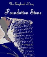The Shepherd King, Book One: Foundation Stone ebook by D. Avraham