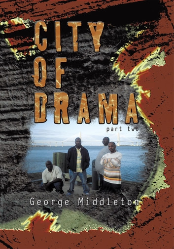 City of Drama Part 2 ebook by George Middleton