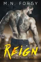 Reign ebook by M.N. Forgy