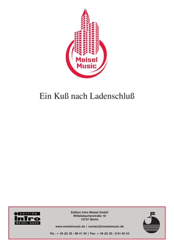 Ein Kuss nach Ladenschluss - as performed by Hans Söhnker, Single Songbook ebook by Günther Schwenn,Charles Amberg,Will Meisel