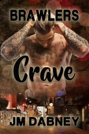 Crave Ebook di J.M. Dabney