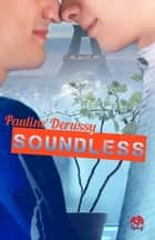 Soundless ebook by Pauline Derussy