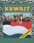 Kuwait ebook by Hal Marcovitz