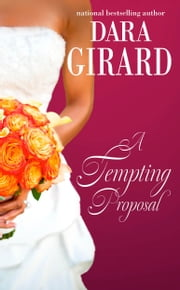 A Tempting Proposal ebook by Dara Girard