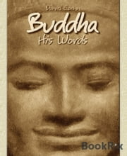 Buddha - His Words ebook by Daniel Coenn