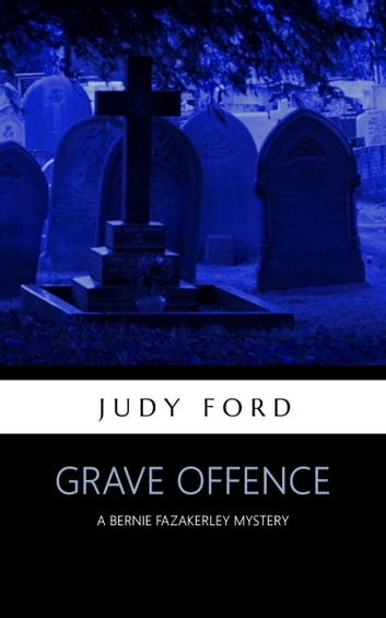 Grave Offence ebook by Judy Ford