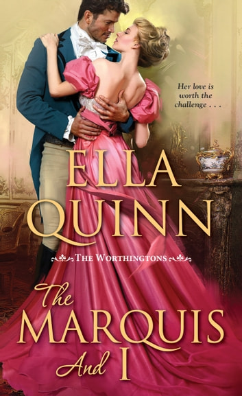 The Marquis and I (Kobo Exclusive) ebook by Ella Quinn