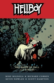 Hellboy Volume 11: The Bride of Hell and Others ebook by Mike Mignola, Various