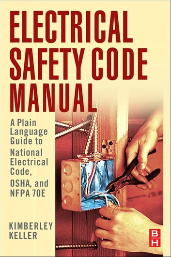 electrical safety code manual ebook by kimberley keller rh kobo com Landscaping Safety Manual Electrical Safety Equipment