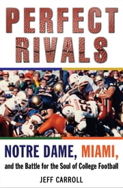 Perfect Rivals ebook by Jeff Carroll