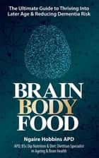Brain, Body, Food ebook by Ngaire Hobbins