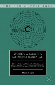 Word and Image in Medieval Kabbalah ebook by M. Segol
