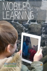 Mobile Learning ebook by Spotlight on Digital Media & Learning