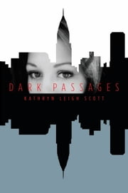 Dark Passages ebook by Kathryn Leigh Scott
