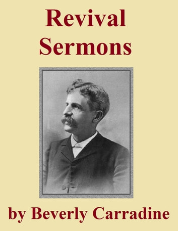 Revival Sermons ebook by Beverly Carradine