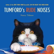 Tumford's Rude Noises ebook by Nancy Tillman