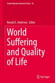 World Suffering and Quality of Life ebook by Ronald E. Anderson
