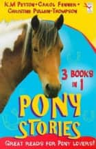Pony Stories (3 Book Bind-Up) eBook by RHCP