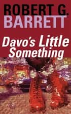 Davo's Little Something ebook by Robert G. Barrett