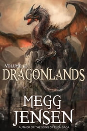 Dragonlands: Hidden, Hunted, and Retribution ebook by Megg Jensen