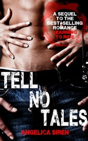 Tell No Tales ebook by Angelica Siren