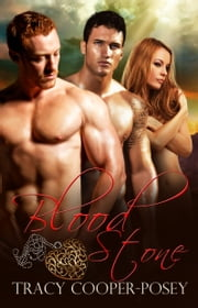 Blood Stone - A Vampire Menage Urban Fantasy Romance ebook by Tracy Cooper-Posey
