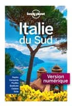 Italie du Sud 4ed ebook by LONELY PLANET FR