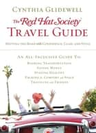 The Red Hat Society Travel Guide ebook by Cynthia Glidewell